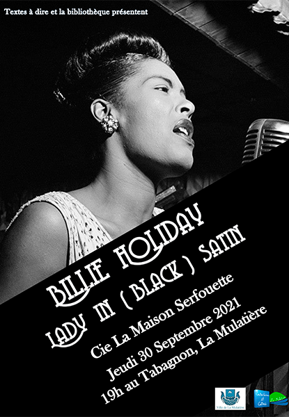 Lecture-Spectacle Textes à Dire ''Billie Holiday, Lady in (black) satin